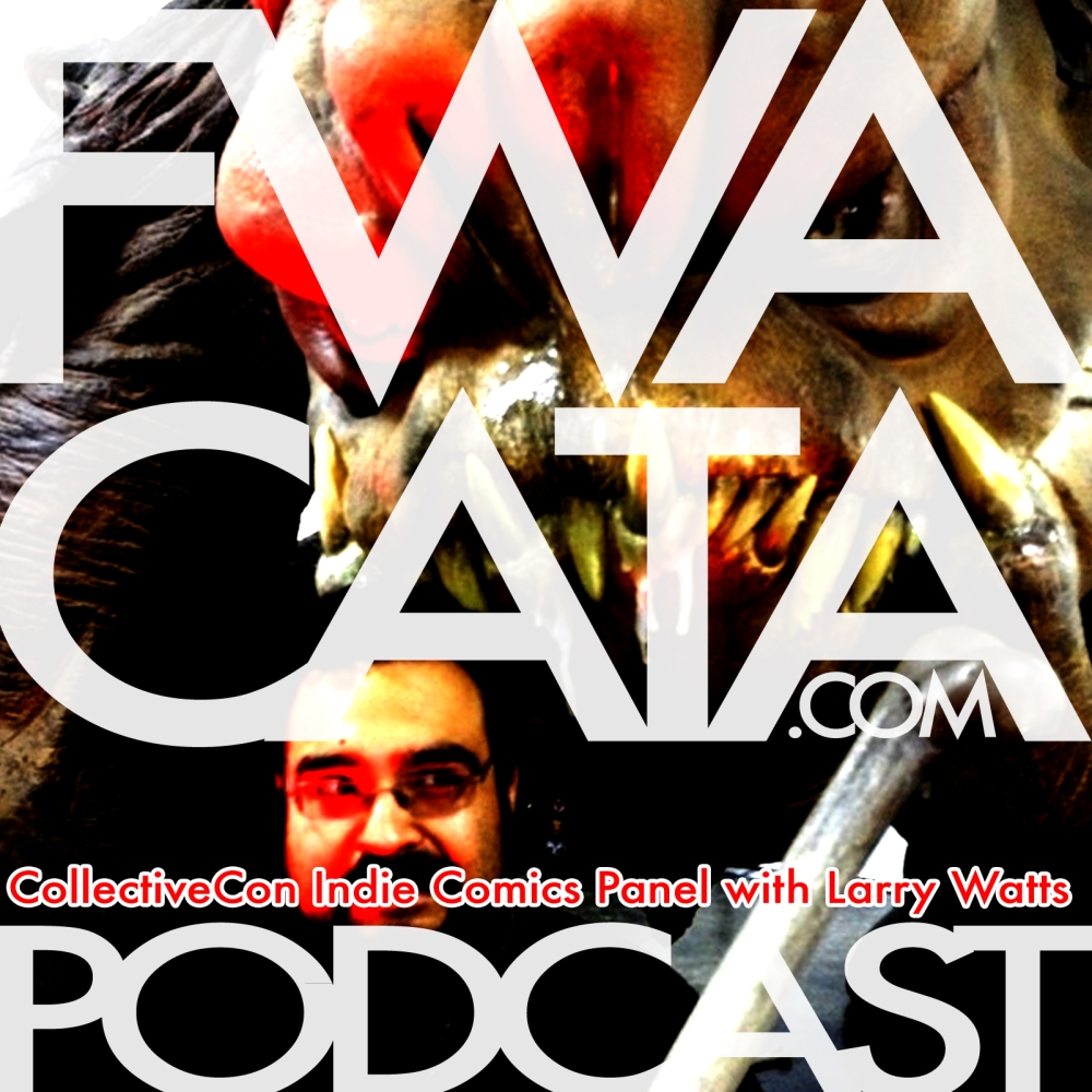 FWACATA-Ep-13-CollectiveCon-Indie-Comic