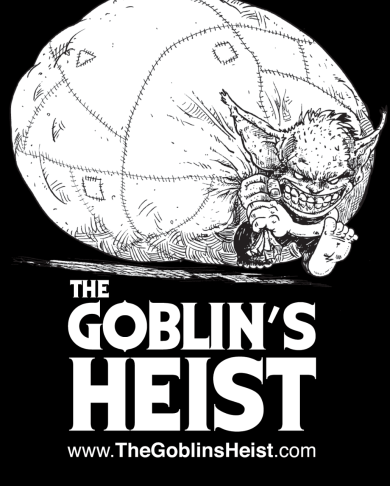 "THE GOBLIN""S HEIST logo design for COMIC BOOK SHOP B&W"